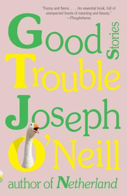Good Trouble: Stories (Vintage Contemporaries) Cover Image