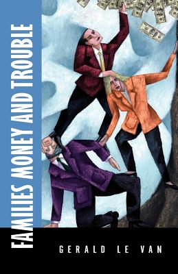 Families Money and Trouble Cover