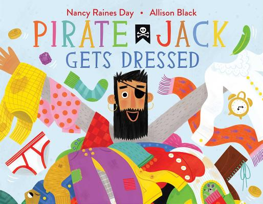 Pirate Jack Gets Dressed Cover Image