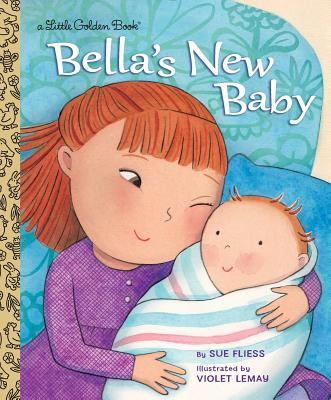 Bella's New Baby (Little Golden Book) Cover Image