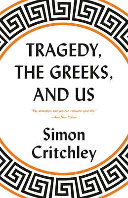 Tragedy, the Greeks, and Us Cover Image