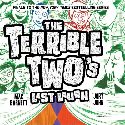 The Terrible Two's Last Laugh Lib/E Cover Image