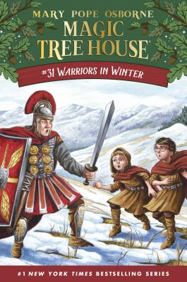 Magic Tree House: #31 Warriors in Winter by Mary Pope Osborne