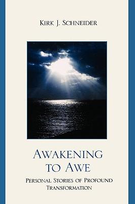 Awakening to Awe: Personal Stories of Profound Transformation Cover Image