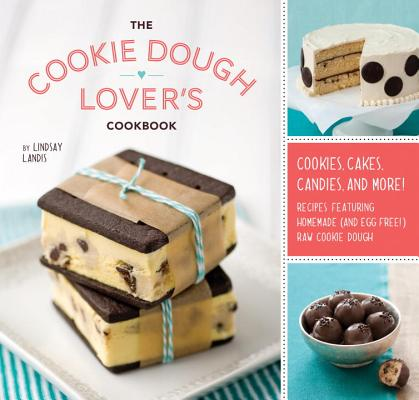 The Cookie Dough Lover's Cookbook Cover