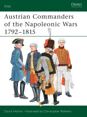 Austrian Commanders of the Napoleonic Wars 1792-1815 Cover