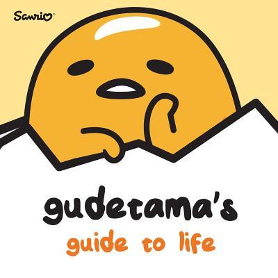Gudetama's Guide to Life Cover Image