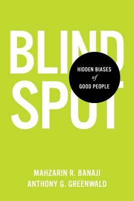 Blindspot: Hidden Biases of Good People Cover Image