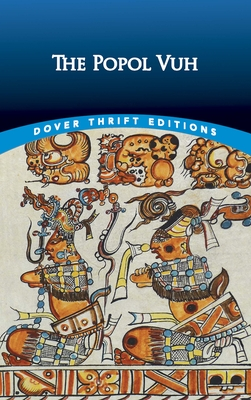 The Popol Vuh (Dover Thrift Editions) Cover Image