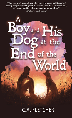 A Boy and His Dog at the End of the World Cover Image