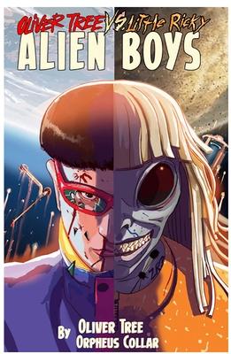 Oliver Tree vs Little Ricky ALIEN BOYS Cover Image