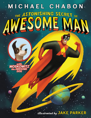 The Astonishing Secret of Awesome Man Cover Image