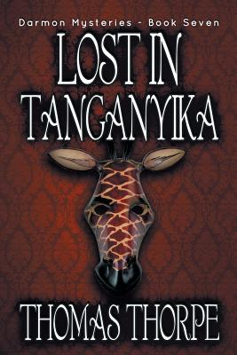 Cover for Lost in Tanganyika (Darmon Mysteries #7)