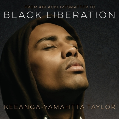 From #Blacklivesmatter to Black Liberation Cover Image
