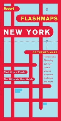 Fodor's Flashmaps New York City, 9th Edition: The Ultimate Map Guide/Find it in a Flash Cover Image