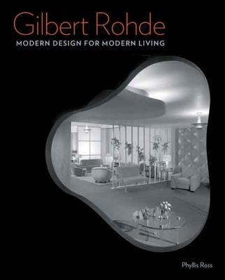 Gilbert Rohde: Modern Design for Modern Living Cover Image