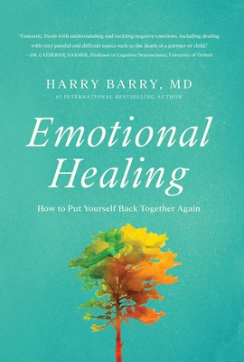 Emotional Healing: How to Put Yourself Back Together Again Cover Image