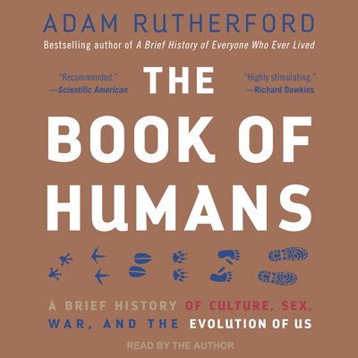 The Book of Humans: A Brief History of Culture, Sex, War, and the Evolution of Us Cover Image