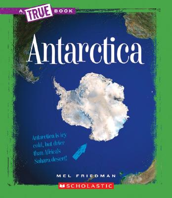 Antarctica (New True Books: Geography) Cover Image