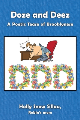 Doze and Deez: A Poetic Tease of Brooklynese Cover Image