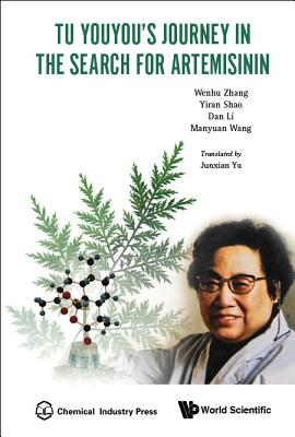 Tu Youyou's Journey in the Search for Artemisinin Cover Image