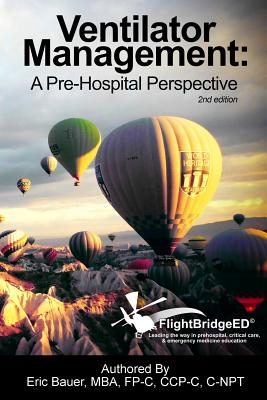 Ventilator Management: A Pre-Hospital Perspective Cover Image