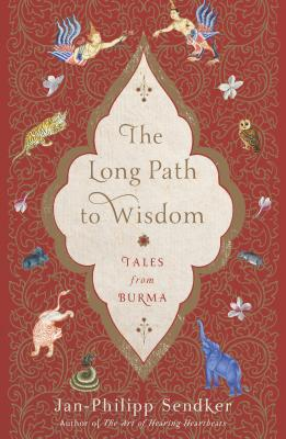 The Long Path to Wisdom: Tales from Burma Cover Image
