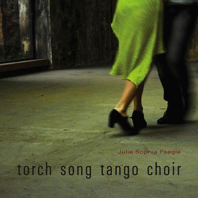 Torch Song Tango Choir Cover