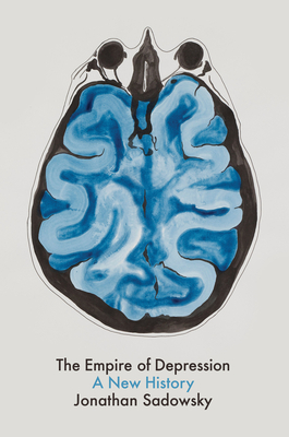 The Empire of Depression: A New History Cover Image