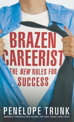 Brazen Careerist Cover