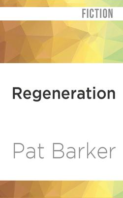 Cover for Regeneration (Regeneration Trilogy #1)