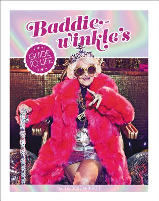 Baddiewinkle's Guide to Life Cover Image