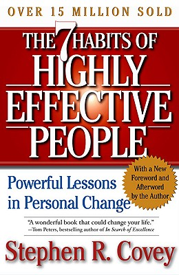 7 Habits of Highly Effective People: Restoring the Character Ethic Cover Image