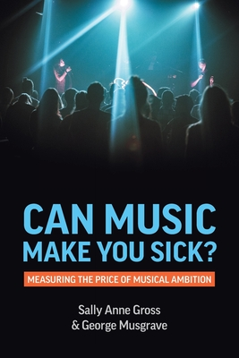 Can Music Make You Sick? Measuring the Price of Musical Ambition Cover Image