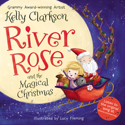 River Rose and the Magical Christmas by Kelly Clarkson