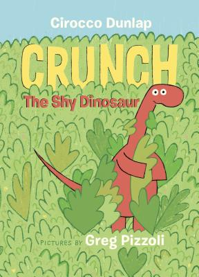 Crunch the Shy Dinosaur Cover Image
