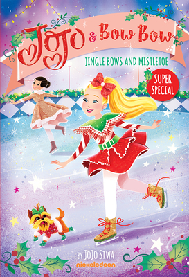 Jingle Bows and Mistletoe (JoJo and BowBow Super Special) Cover Image