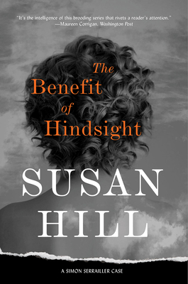 The Benefit of Hindsight: A Simon Serrailler Case Cover Image