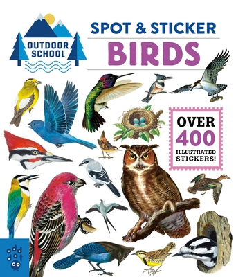 Outdoor School: Spot & Sticker Birds Cover Image