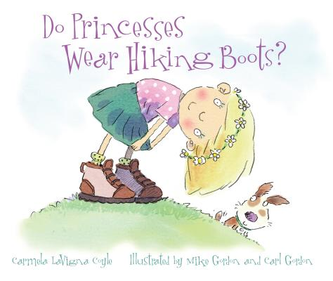 Do Princesses Wear Hiking Boots? Cover Image