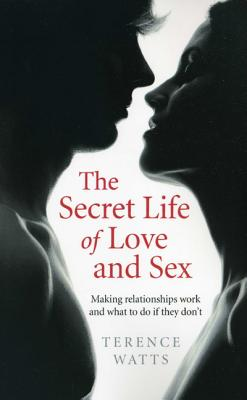 Cover for The Secret Life of Love and Sex