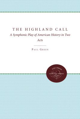 The Highland Call: A Symphonic Play of American History in Two Acts Cover Image