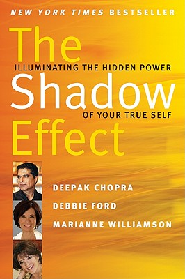The Shadow Effect: Illuminating the Hidden Power of Your True Self Cover Image