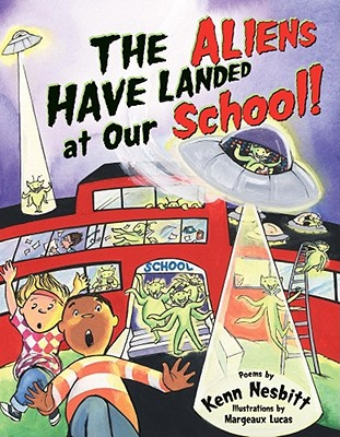 The Aliens Have Landed at Our School! Cover