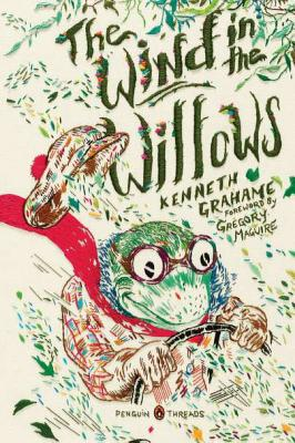 The Wind in the Willows: (Penguin Classics Deluxe Edition) Cover Image