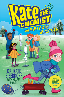 The Birthday Blastoff (Kate the Chemist) Cover Image