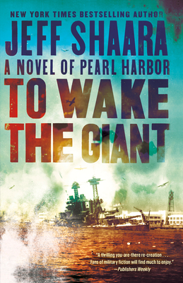 To Wake the Giant: A Novel of Pearl Harbor Cover Image