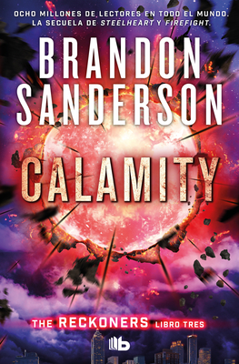 Calamity (Spanish Edition) (TRILOGÍA DE LOS RECKONERS / THE RECKONERS) Cover Image