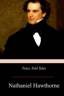Twice-Told Tales Cover Image