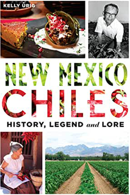 New Mexico Chiles: History, Legend and Lore (American Palate) Cover Image